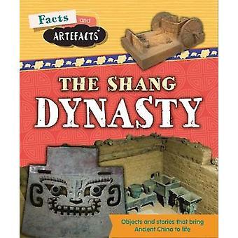 Fakten und Artefakte - Shang-Dynastie von Tim Cooke - 9781445161914 Buch