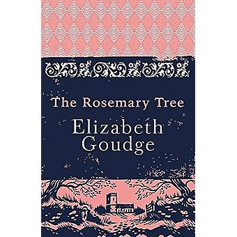 The Rosemary Tree by Elizabeth Goudge - 9781473656260 Book