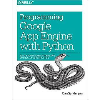 Programming Google App Engine mit Python von Dan Sanderson - 97814919