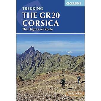 De GR20 Corsica - het hoge niveau (4e herziene editie) Route door Paddy