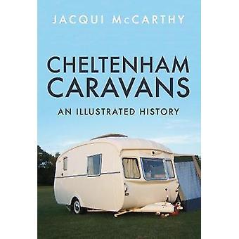 Cheltenham Wohnwagen - eine illustrierte Geschichte von Jacqui McCarthy - 9781