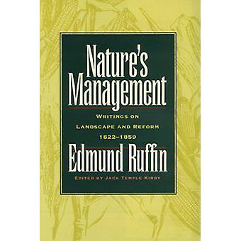 Naturens Management - skrifter om landskap och Reform - 1822-52 av Ed