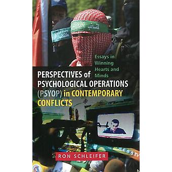 Perspectieven van psychologische operaties (PSYOP) in hedendaagse Conf