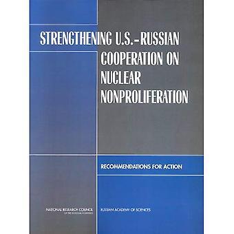 Rafforzamento della cooperazione russo-Stati Uniti sulla non proliferazione nucleare