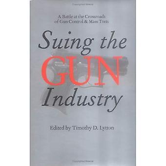Demandar a la industria de arma: una batalla en la encrucijada de Control de armas y agravios en masa