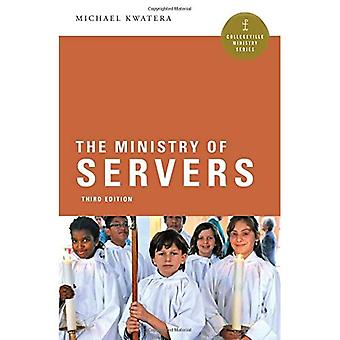 The Ministry of Servers (Collegeville Ministry Series)