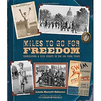 Miles to Go voor vrijheid: segregatie en burgerrechten in de Jim Crow jaren