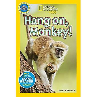 Hang On, Affe! (National Geographic Kids: Pre-Leser)