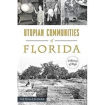 Utopiska samhällen av Florida: en historia av hopp