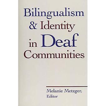Tvåspråkighet och identitet i döva samhällen