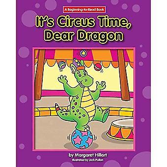 Det är cirkus tid, kära Dragon (början att läsa)