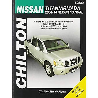 Nissan Titan/Armada Chilton Automotive Repair Manual: 2004-2014 (Haynes bilreparationer manualer)