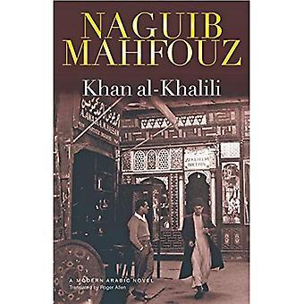 Khan Al-Khalili: un roman arabe moderne