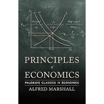 Principles of Economics by Marshall & Alfred