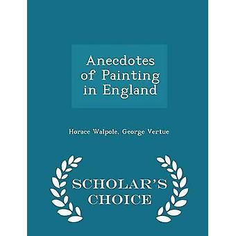 Anekdoten der Malerei in England Gelehrte Wahl Ausgabe von Walpole & Horace