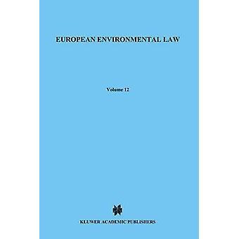 Europese milieuwetgeving door Jans & J. H.
