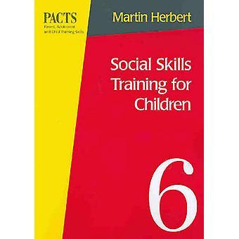 Social Skills Training for Children by Martin Herbert - 9780864312419
