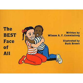 Best Face of All by Wilesse A.F. Commissiong - Buck Brown - 978091354