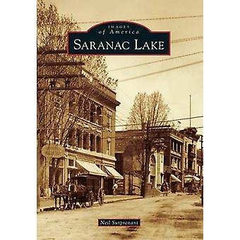 Saranac Lake by Neil Surprenant - 9781467121002 Book
