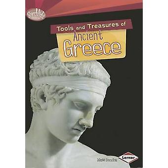 Tools and Treasures of Ancient Greece by Matt Doeden - 9781467723824