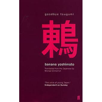 Au revoir Tsugumi (Open Market - Airside ed) de Banana Yoshimoto - Mich
