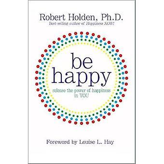 Gelukkig door Robert Holden