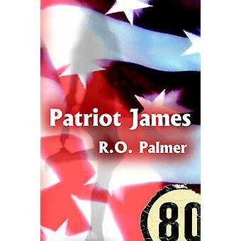 Patriot James by Palmer & R.O.