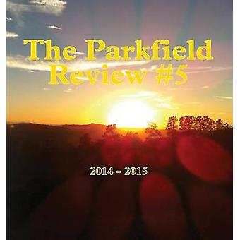 The Parkfield Review 5 by Richards & David