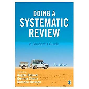 Doing a Systematic Review by Angela Boland