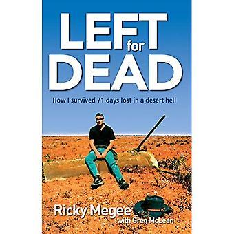 Voor dood achtergelaten: hoe ik overleefde 71 dagen in de Outback