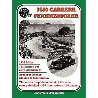 BOOK OF THE 1950 CARRERA PANAMERICANA  MEXICAN ROAD RACE by Clymer & Floyd