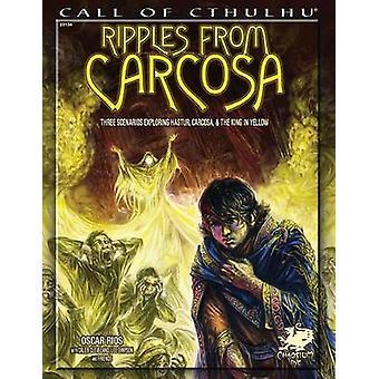 Ripples from Carcosa by Rios & Oscar
