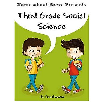 Third Grade Social Science For Homeschool or Extra Practice by Raymond & Terri