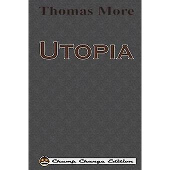 Utopia Chump Change Edition by More & Thomas