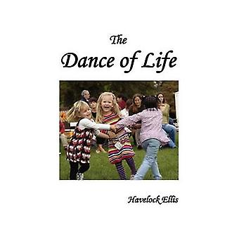 The Dance of Life by Ellis & Havelock