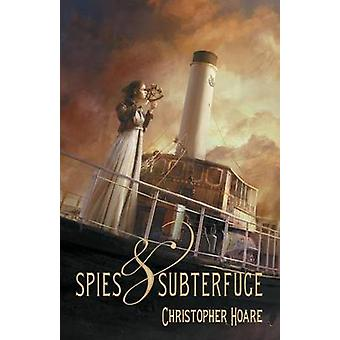 Spies and Subterfuge by Hoare & Christopher