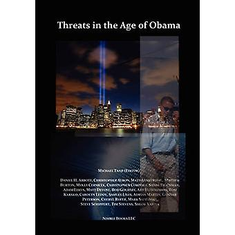 Threats in the Age of Obama by Tanji & Michael