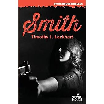 Smith by Lockhart & Timothy J.