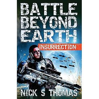 Battle Beyond Earth Insurrection by Thomas & Nick. S