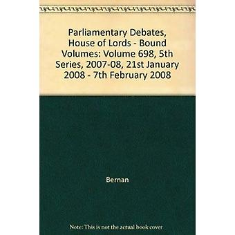 Parliamentary Debates - House of Lords - Bound Volumes - Volume 698 -