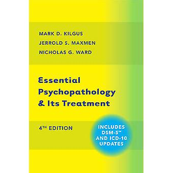 Essential Psychopathology & its Treatment (4th Revised edition) by Ma
