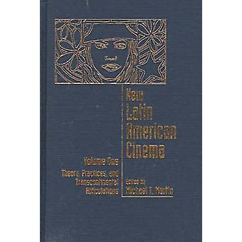 New Latin American Cinema - Vol one - Theory - Practices - and Transcon
