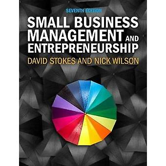 Small Business Management and Entrepreneurship by David Stokes - 9781
