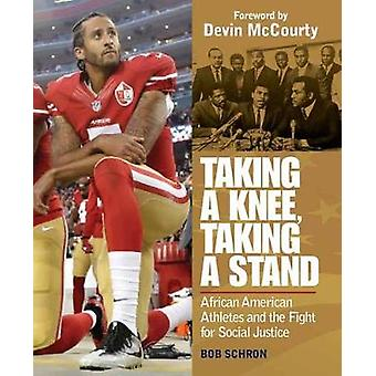Taking a Knee - Taking a Stand - African American Athletes and the Fig