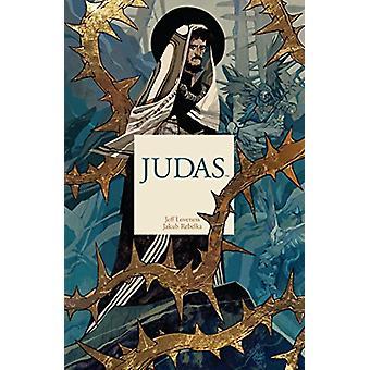 Judas by Jeff Loveness - 9781684152216 Book