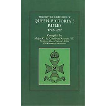 History and Records of Queen Victoria's Rifles 1792-1922 by C.A.Cuthb