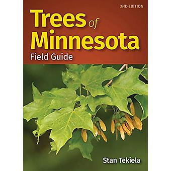 Trees of Minnesota Field Guide by Stan Tekiela - 9781591939696 Book