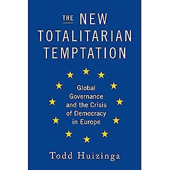 New Totalitarian Temptation