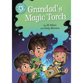Reading Champion Grandads Magic Torch  Independent Reading Turquoise 7 by Jill Atkins & Illustrated by Andy Elkerton