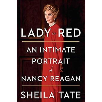 Lady in Red - An Intimate Portrait of Nancy Reagan by Sheila Tate - 97